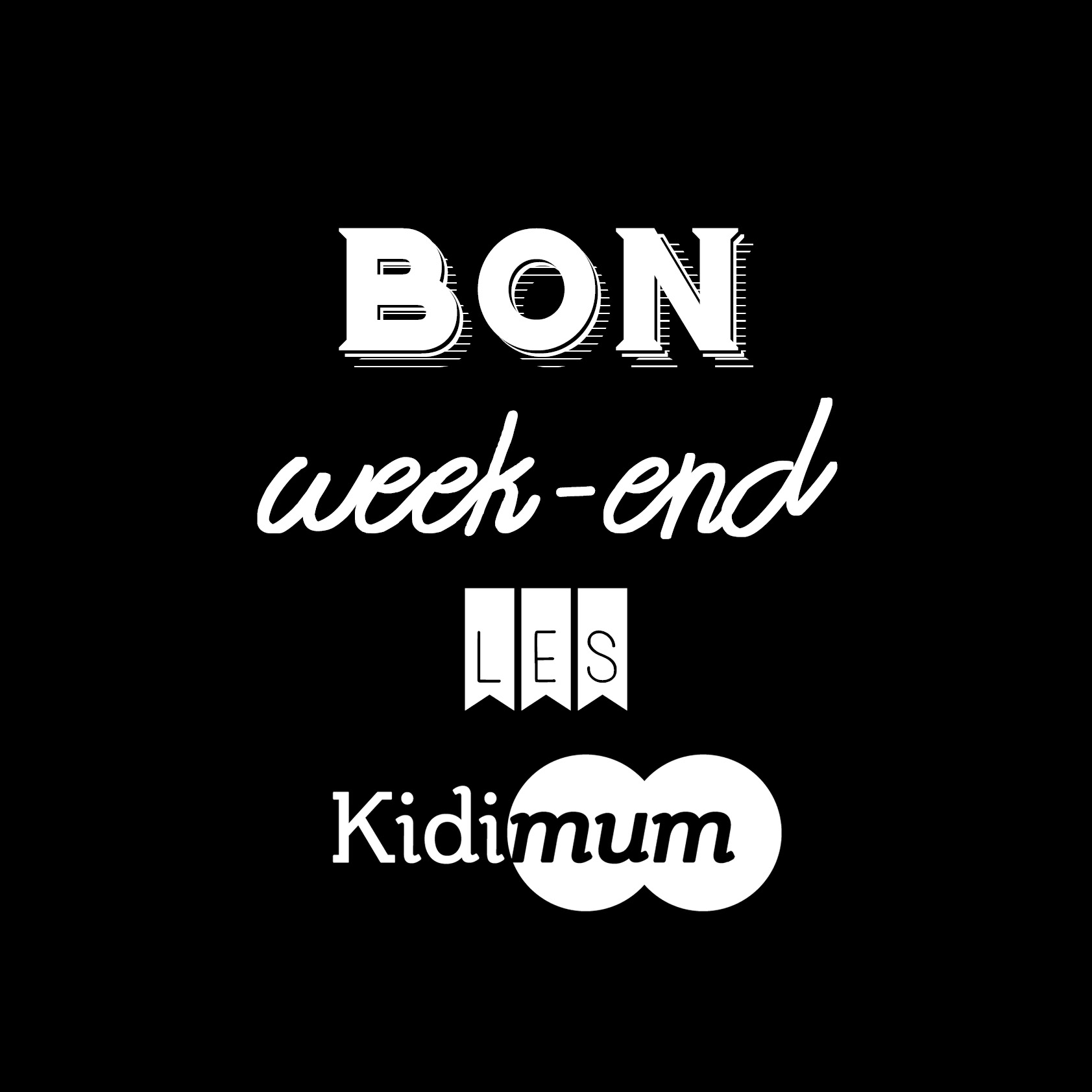 bon-weekend-noir